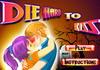 Game Die hard to kiss