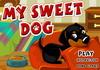 Game My sweet dog