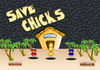 Game Save chicks