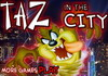 Game Taz in the city