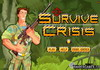 Game Survive crisis