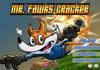 Game Mr Fawks cracker