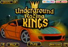 Game Underground racing kings