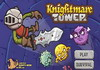 Game Knightmare tower