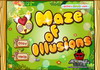 Game Maze of illusions