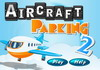 Game Aircraft parking 2