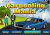 Game Carpooling mania