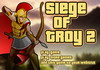 Game Siege of troy 2