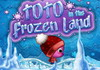 Game Toto in the frozen land