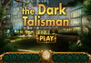 Game The dark Talisman