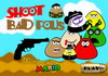 Game Shoot bad pous