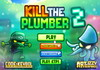 Game Kill the plumber 2