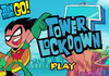 Game Teen titans go tower lock down