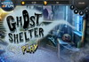 Game Ghost shelter