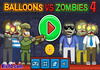 Game Balloons vs zombies 4