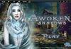Game Awoken shadows