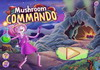 Game Mushroom commando