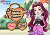 Game Pretty raven queen