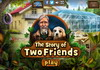 Game The story of two friends