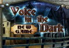 Game Voice in the dark