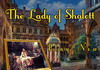 Game The lady of Shalott