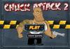 Game Chuck attack 2