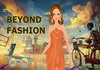 Game Beyond fashion